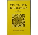 Principia Discordia, or, How I Found Goddess and What I Did to Her When I Found Her