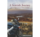 A Scottish Journey - Personal Impressions of Modern Scotland