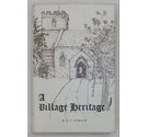 A Village Heritage - The Story of Blandford St Mary - Signed by the Author