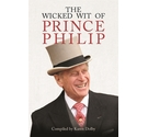 The wicked wit of Prince Philip - In very good condition