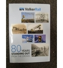 VolkerRail - 80 Years Standing Out From The Crowd - Rod Jewell