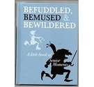 Befuddled, Bemused and Bewildered: The Little Book of Senior Moments