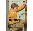 The Husband: How it works.