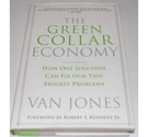 The Green Collar Economy, Van Jones Signed First Edition