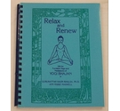 Relax and Renew with the Kundalini Yoga and Meditations of Yogi Bhajan
