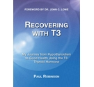 Recovering with T3 *First Edition*