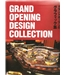 Grand Opening Design Collection