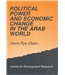 Political Power and Economic Change in the Arab World