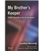 My Brother's Keeper - Faith based Units in Prisons