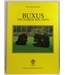 Buxus The Surreal Box-Trees - First Edition