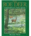 The Roe Deer. Conservation of a Native Species