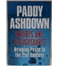 Swords and ploughshares - Paddy Ashdown Signed Copy