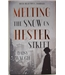 Melting The Snow On Hester Street - Daisy Waugh Signed
