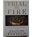 Trial by Fire - Frances Fyfield - Signed