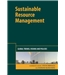 Sustainable Resource Management - Global Trends, Visions and Policies