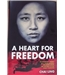 A Heart For Freedom - Signed Copy