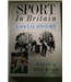 Sport In Britain: A Social History