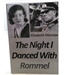 The Night I Danced With Rommel