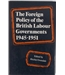 The Foreign Policy of the British Labour Governments, 1945-1951