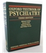 Oxford Textbook of Psychiatry. Third Edition