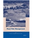 Flood Risk Management - Research and Practice