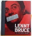 Lenny Bruce: Let the Buyer Beware.