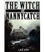 The Witch of Nannycatch