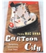 Cartoon City. Signed by Author