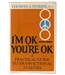I'm OK, you're OK by Thomas A Harris 1969 USA edition