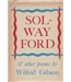 Solway Ford and Other Poems - Wilfrid Gibson