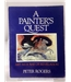 A Painter's Quest: Art As A Way of Revelation