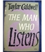 The Man Who Listens