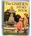 The Garden Story Book. Inscribed 1928.