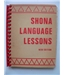 Shona Language Lessons - New Edition (1969)