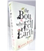 The Boy Who Fell to Earth. Signed by Author.