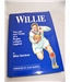 Willie : The Life and Times of a Rugby League Legend