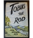 Tobias the Rod - First edition