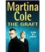 The Graft - Martina Cole - Signed First Edition
