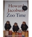 Zoo time- First Edition, first printing. Signed copy
