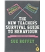 The New teacher's Survival Guide to Behaviour (2nd ed)