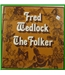 The Folker - Fred Wedlock - VTS 7
