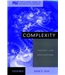 Complexity: Theory and Applications (MIT-Pappalardo Series in Mechanical Engineering)