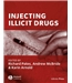 Injecting illicit drugs