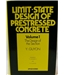 Limit-State Design of Prestressed Concrete Vol I The Design of the Section