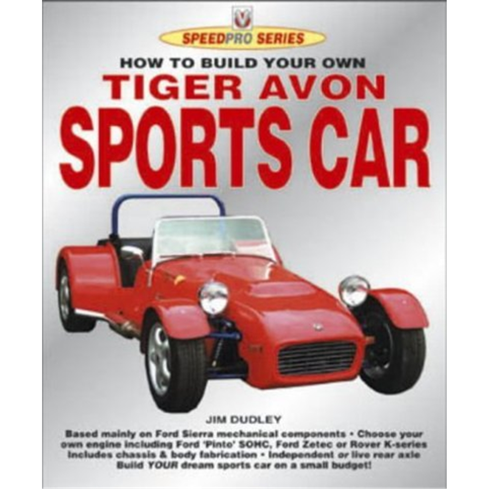 How To Build Your Own Tiger Avon Sports Car, Jim Dudley. Loading Zoom