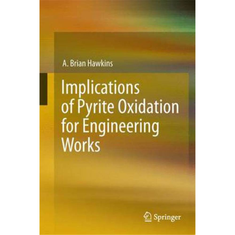 Preview of the first image of Implications of pyrite oxidation for engineering works.