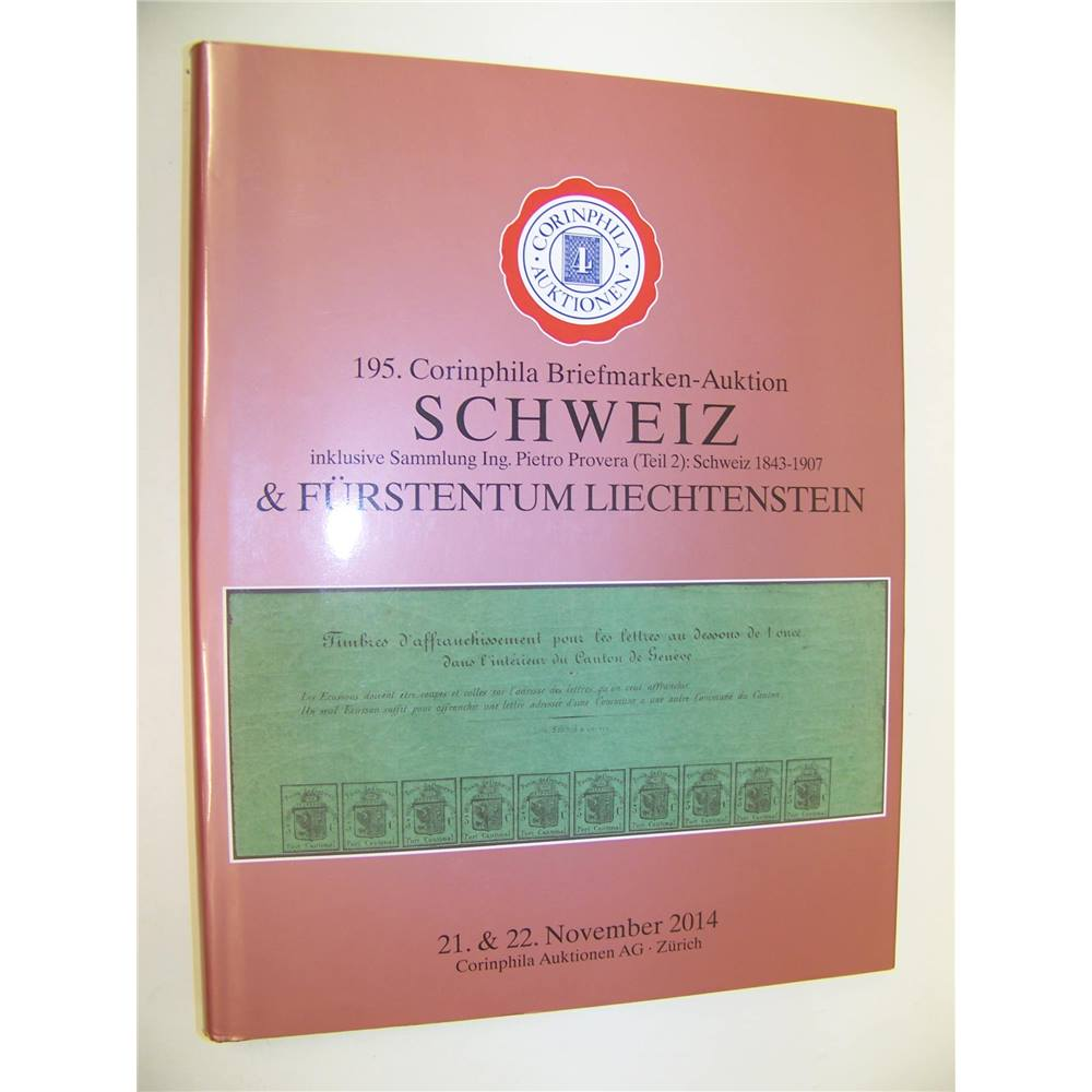 195 Stamp Auction Catalogue Corinphila, Schweiz and Furstentum  Liechtenstein 201414 99 For Sale in Truro, London | Preloved