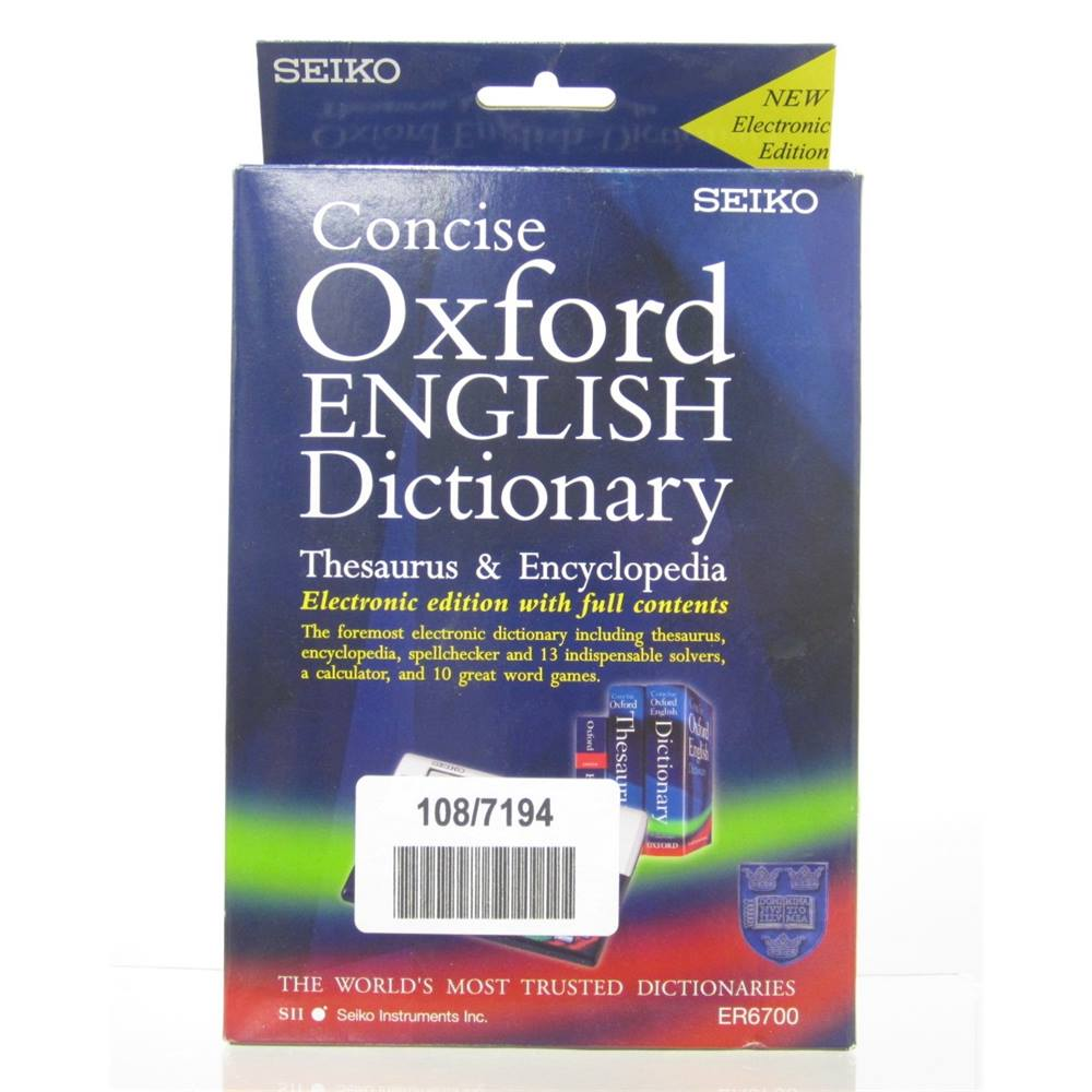 Seiko Oxford English Dictionary, Thesaurus & Encyclopedia Electronic  Edition ER6700   Oxfam GB   Oxfam's Online Shop