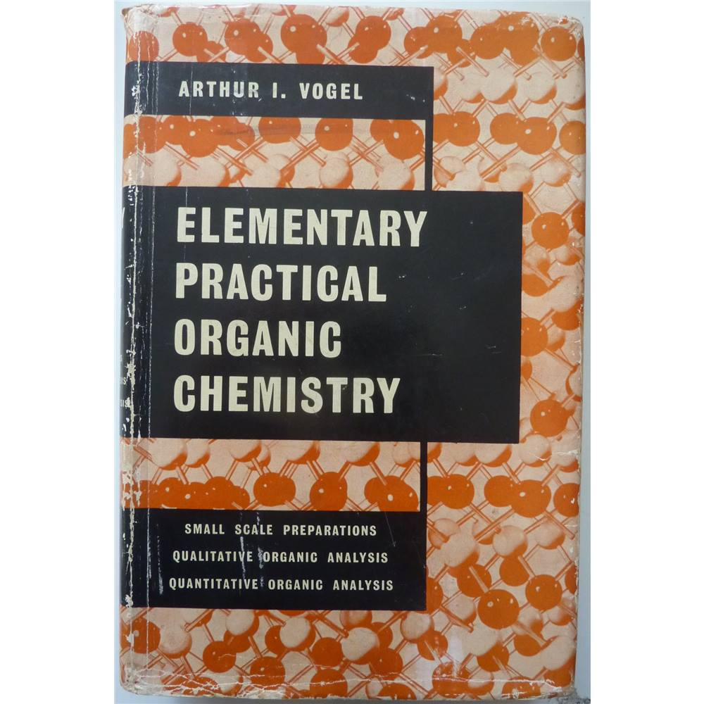 Elementary practical organic chemistry | Oxfam GB | Oxfam's Online Shop