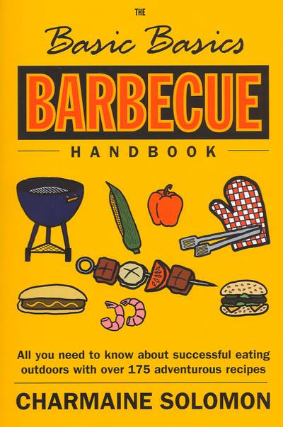 Preview of the first image of The basic basics barbecue handbook.